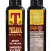 Texana Brand Spicy Sriracha Infused Olive Oil